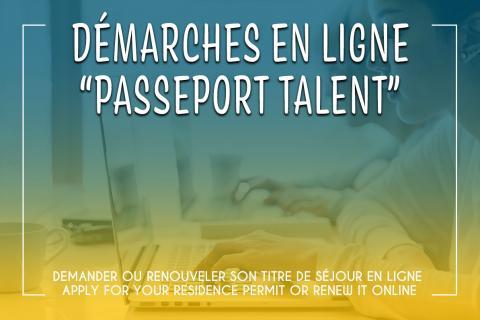 Nouvelle démarche en ligne : titre de séjour passeport talent chercheur